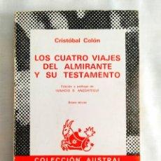 Libros: COLÓN: LOS CUATRO VIAJES DEL ALMIRANTE Y SU TESTAMENTO - NUEVO. Lote 240026890