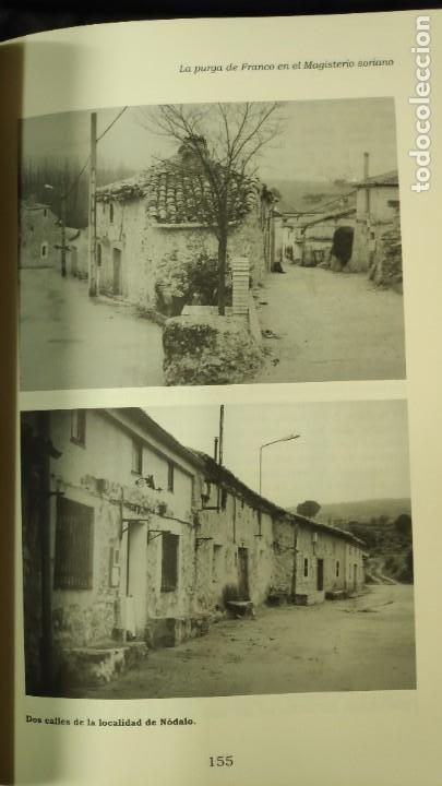 Libros: LA PURGA DE FRANCO EN EL MAGISTERIO SORIANO ( 2 TOMOS COMPLETA ) ANTONIO HERNANDEZ GARCIA - Foto 7 - 240688135
