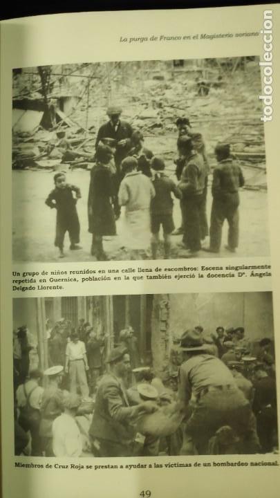 Libros: LA PURGA DE FRANCO EN EL MAGISTERIO SORIANO ( 2 TOMOS COMPLETA ) ANTONIO HERNANDEZ GARCIA - Foto 13 - 240688135