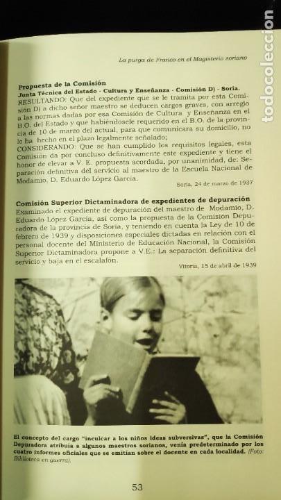 Libros: LA PURGA DE FRANCO EN EL MAGISTERIO SORIANO ( 2 TOMOS COMPLETA ) ANTONIO HERNANDEZ GARCIA - Foto 16 - 240688135