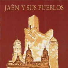 Libros: JAÉN Y SUS PUEBLOS. Lote 240813695
