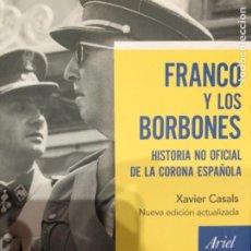 Libros: CASALS FRANCO Y LOS BORBONES. Lote 241240270