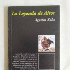Libros: XAHO: LA LEYENDA DE AITOR. Lote 242184295