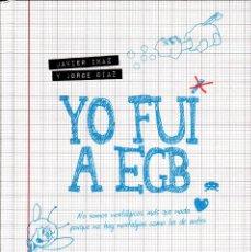 Libros: JAVIER IKAZ & JORGE DÍAZ - YO FUI A EGB (COLECCIÓN COMPLETA). Lote 243159565