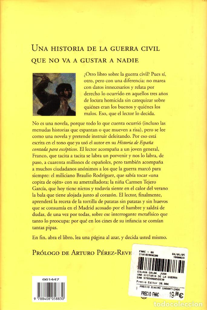 Libros: Juan Eslava Galán - Una historia de la Guerra Civil que no va a gustar a nadie - Foto 2 - 243170240