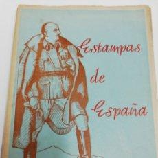 Libros: ESTAMPAS DE ESPAÑA. A. ALGARRA RAFEGAS.. Lote 244500975