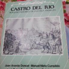 Libros: CASTRO DEL RÍO, BOSQUEJO HISTÓRICO DE UNA VILLA ANDALUZA. Lote 244744820