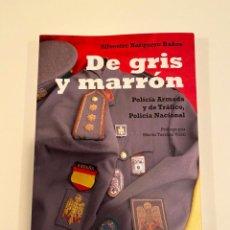 """Libros: """"DE GRIS Y MARRÓN"""" - SILVESTRE BARQUERO BAÑOS. Lote 244990280"""