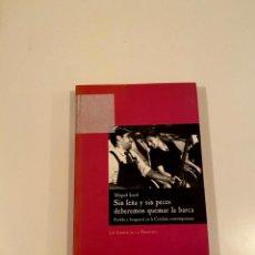"""Libros: """"SIN LEÑA Y SIN PECES DEBEREMOS QUEMAR LA BARCA"""" - MIQUEL IZARD. Lote 245168980"""