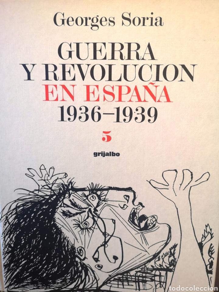 Libros: Guerra y revolución en España, Georges Soria - Foto 2 - 245443915