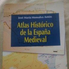 Libros: ATLAS HISTÓRICO DE LA ESPAÑA MEDIEVAL. JOSÉ MARÍA MONTALVO. EDITORIAL SÍNTESIS 2010.. Lote 245606610