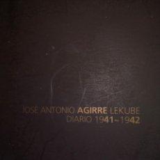 Libros: JOSÉ ANTONIO AGIRRE LEKUBE .DIARIO 1941-1942. FUNDACIÓN SABINO ARANA. Lote 246194245