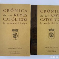 Livres: FERNANDO DEL PULGAR, CRÓNICA DE LOS REYES CATÓLICOS, ED. J. M. CARRIAZO (MARCIAL PONS, 2008), 2 VOLS. Lote 246227365