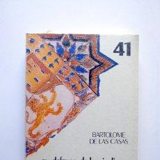 Libros: BIBLIOTECA DE CULTURA ANDALUZA. HISTORIA. EN DEFENSA DE LOS INDIOS. BARTOLOME DE LAS CASAS. Lote 246251375