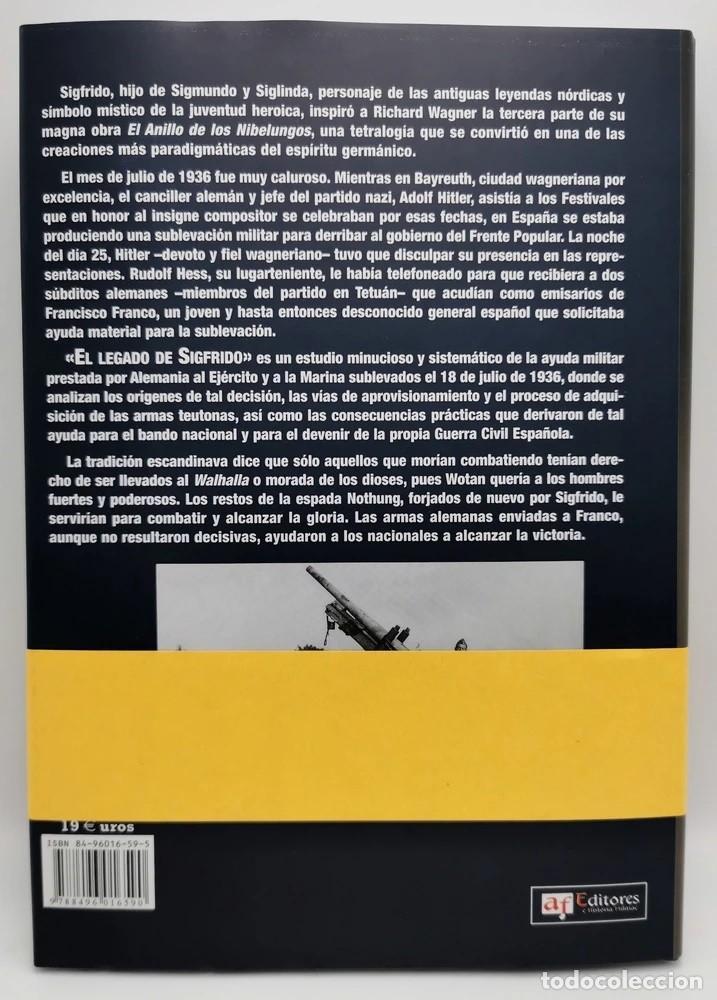 EL LEGADO DE SIGFRIDO:AYUDA MILITAR ALEMANA AL EJÉRCITO NACIONAL EN LA GUERRA CIVIL ESPAÑOLA. NUEVO (Libros Nuevos - Historia - Historia de España)