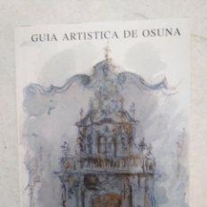 Libros: GUÍA ARTÍSTICA DE OSUNA, MANUEL RODRÍGUEZ - BUZON CALLE. Lote 253573055