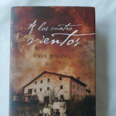 Libros: A LOS CUATRO VIENTOS,DAVE BOLING,LA HISTORIA DE GUERNICA,1ER EDICIÓN. Lote 253777810
