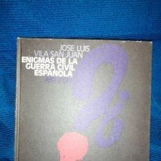 Libros: ENIGMAS DE LA GUERRA CIVIL ESPAÑOLA. Lote 254826630