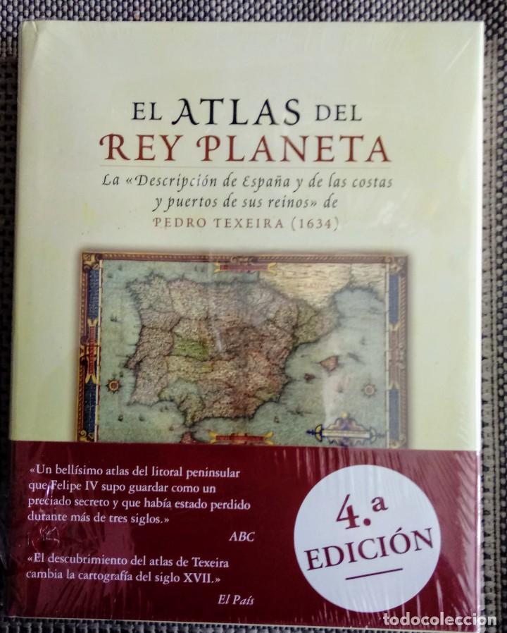 LIBRO EL ATLAS DEL REY PLANETA. GEOGRAFÍA, CARTOGRAFÍA DE LAS COSTAS DE ESPAÑA 1634. PEDRO TEXEIRA. (Libros Nuevos - Historia - Historia de España)