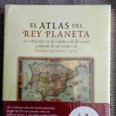 Libros: LIBRO EL ATLAS DEL REY PLANETA. GEOGRAFÍA, CARTOGRAFÍA DE LAS COSTAS DE ESPAÑA 1634. PEDRO TEXEIRA.. Lote 257717680