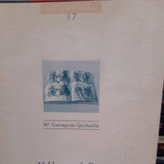 Libros: NOBLEZA Y CABALLERIA EN LA EDAD MEDIA MARIA CONCEPCION QUINTANA. Lote 260864530