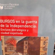 Libros: BURGOS EN LA GUERRA DE LA INDEPENDENCIA CRISTINA BORREGUERO BELTRAN. Lote 260864850