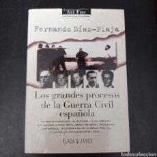 Libros: LOS GRANDES PROCESOS DE LA GUERRA CIVIL ESPAÑOLA , FERNANDO DIAZ-PLAJA . TAPA DURA. Lote 261111735