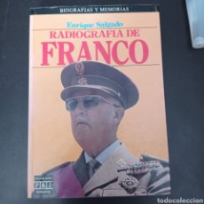 Libros: RADIOGRAFIA DE FRANCO , ENRIQUE SALGADO , 1 EDICION. Lote 261113190