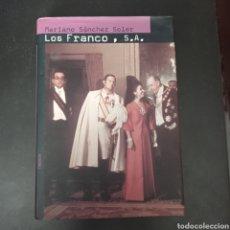 Libros: LOS FRANCOS , S.A. . MARIANO SANCHEZ SOLER . TAPA DURA. Lote 261121680