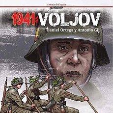 Libros: 1941 : VÓLJOV GIL, ANTONIO/ ORTEGA DEL POZO, DANIEL : CASCABORRA EDICIONES, 2021. DIVISION AZUL. Lote 261919670