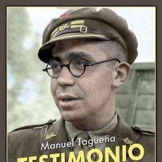 Libros: MANUEL TAGÜEÑA.TESTIMONIO DE DOS GUERRAS.-NUEVO. Lote 262010135