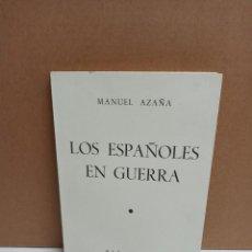 Libros: MANUEL AZAÑA - LOS ESPAÑOLES EN GUERRA (PRÓLOGO DE ANTONIO MACHADO) - EDICIONES RAMO SOPENA. Lote 262587940