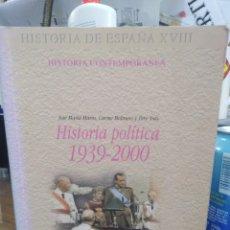 Libros: HISTORIA POLÍTICA 1939-2000-JOSE MARIA MARTÍN-EDITA ISTMO 2001. Lote 262913140