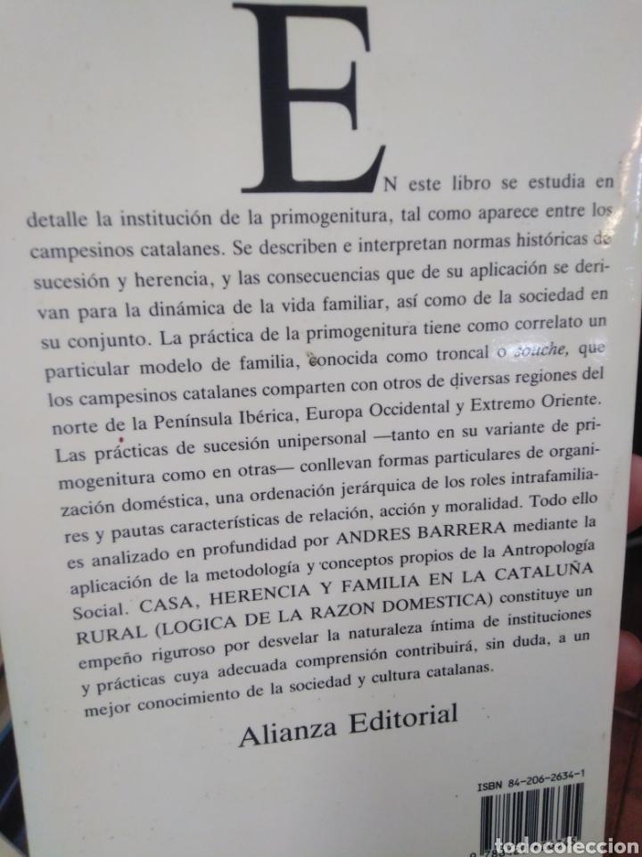 Libros: CASA HERENCIA Y FAMILIA EN LA CATALUÑA RURAL-ANDRÉS BARRERA GONZÁLEZ-EDITA ALIANZA 1990 - Foto 3 - 262927300