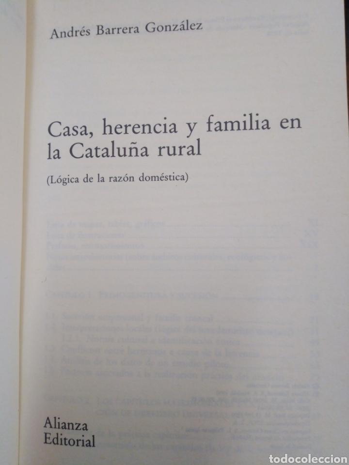 Libros: CASA HERENCIA Y FAMILIA EN LA CATALUÑA RURAL-ANDRÉS BARRERA GONZÁLEZ-EDITA ALIANZA 1990 - Foto 4 - 262927300