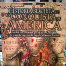 Libros: GABRIEL SÁNCHEZ. HISTORIA SECRETA DE LA CONQUISTA DE AMÉRICA. NOWTILUS. Lote 263606960
