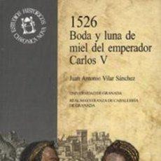 Libri: 1526 BODA Y LUNA DE MIEL DEL EMPERADOR CARLOS V. Lote 264293828