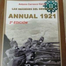 Libros: ANNUAL 1921. LAS IMÁGENES DEL DESASTRE. Lote 280604458