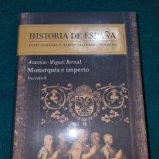 Libros: HISTORIA DE ESPAÑA/MONARQUÍA E IMPERIO. Lote 264723484