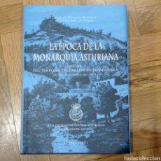 Libros: LA ÉPOCA DE LA MONARQUÍA ASTURIANA. ACTAS DEL SIMPOSIO CELEBRADO EN COVADONGA.. Lote 266183183
