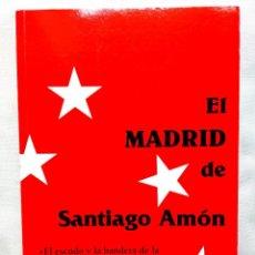 Libros: EL MADRID DE SANTIAGO AMÓN - NUEVO. Lote 266903049