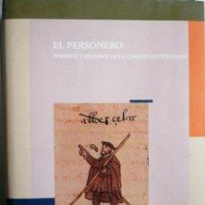 Libros: EL PERSONERO. PORTAVOZ Y DEFENSOR DE LA COMUNIDAD CIUDADANA. JOSÉ RODRÍGUEZ MOLINA. Lote 268935264