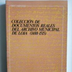 Libros: COLECCIÓN DE DOCUMENTOS REALES DEL ARCHIVO MUNICIPAL DE LOJA (1488-1515). Lote 268937729