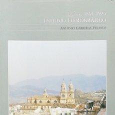 Libros: JAÉN, 1801 - 1920. ESTUDIO DEMOGRÁFICO.. ANTONIO CARRERA VELASCO. Lote 269466478