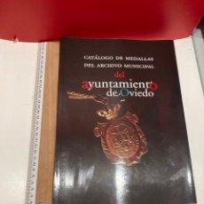 Libros: CATALOGO DE MEDALLAS AYUNTAMIENTO DE OVIEDO. Lote 269744173