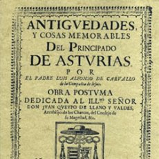 Libros: ANTIGÜEDADES Y COSAS MEMORABLES DEL PRINCIPADO DE ASTURIAS. FACSÍMIL. Lote 269806298