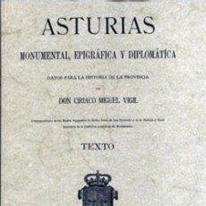 Libros: ASTURIAS MONUMENTAL, EPIGRAFICA Y DIPLOMÁTICA. CIRIACO MIGUEL VIGIL. Lote 269806888