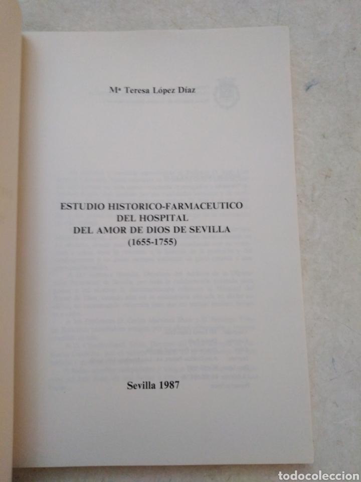 Libros: Estudio Histórico-farmacéutico del hospital del Amor de Dios de Sevilla ( 1655-1755 ) - Foto 3 - 270395523