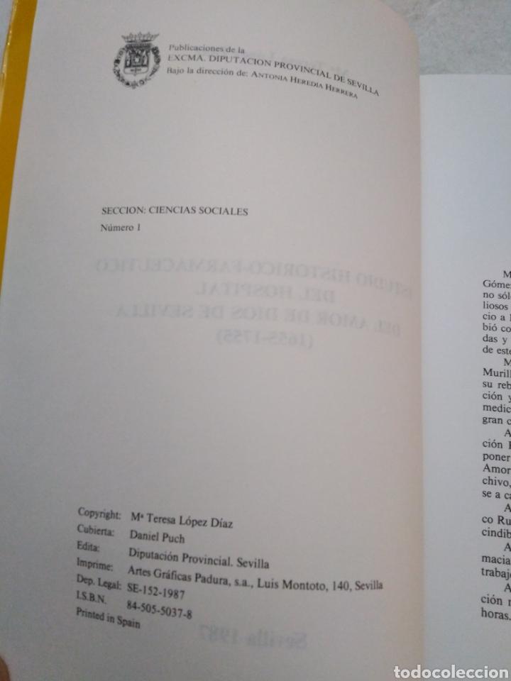 Libros: Estudio Histórico-farmacéutico del hospital del Amor de Dios de Sevilla ( 1655-1755 ) - Foto 4 - 270395523