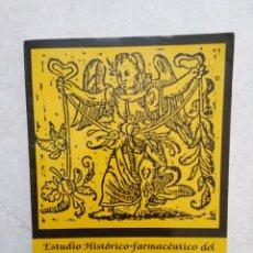 Libros: ESTUDIO HISTÓRICO-FARMACÉUTICO DEL HOSPITAL DEL AMOR DE DIOS DE SEVILLA ( 1655-1755 ). Lote 270395523